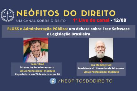 Neófitos Do Direite announcement image with Cesar Brod and maddog Hall