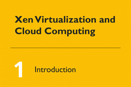 Xen Virtualization and Cloud Computing #1 Introduction image